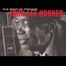 Best Of Friends/John Lee Hooker