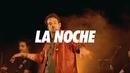 La Noche (Live In Mar Del Plata / 2018)/Chano!