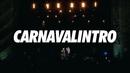 Carnavalintro (Live In Mar Del Plata / 2018)/Chano!