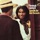 'Bout Soul/Jackie McLean