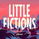 Little Fictions/Elbow