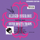 Blessed Assurance (Expanded Edition) (feat. The Rosettes)/Sister Rosetta Tharpe