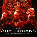 Declaration Of Dub/The Abyssinians