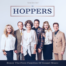 Honor The First Families Of Gospel Music/The Hoppers
