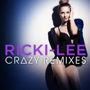 Crazy (Remixes)/Ricki-Lee
