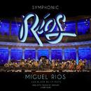 Symphonic Ríos (En Directo / 2017)/Miguel Rios
