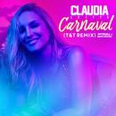 Carnaval (T&T Remix) (feat. Pitbull, Machel Montano)/Cláudia Leitte