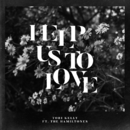 Help Us To Love (feat. The HamilTones)/Tori Kelly