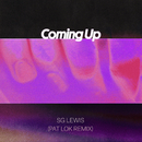 Coming Up (Pat Lok Remix)/SG Lewis