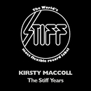 The Stiff Years/Kirsty MacColl