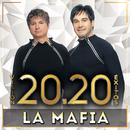 Visión 20.20 Éxitos/La Mafia