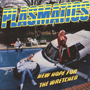 New Hope For The Wretched/Plasmatics