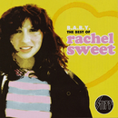 B.A.B.Y - The Best Of Rachel Sweet/Rachel Sweet