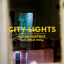 City Lights (feat. Mitch Wong)/Neon Feather
