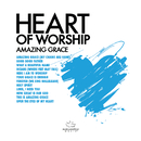 Heart Of Worship - Amazing Grace/Maranatha! Music