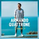 Quando Si/Armando Quattrone