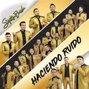 Haciendo Ruido/La Séptima Banda