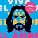 Viva El Amor/Remmy Valenzuela