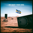We Want Your Soul/Dada Life