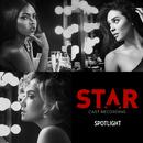 """Spotlight (From """"Star"""" Season 2)/Star Cast"""