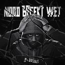 Nood Breekt Wet/D-Double