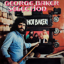 Hot Baker (Remastered)/George Baker Selection