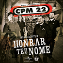 Honrar Teu Nome (Versão Acústica)/CPM 22