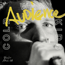 Audience (Live)/Cold War Kids