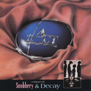 Snobbery & Decay/Act
