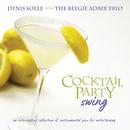 Cocktail Party Swing/Denis Solee, The Beegie Adair Trio