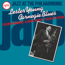 Jazz At The Philharmonic: Carnegie Blues/Lester Young