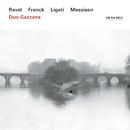 Ravel, Franck, Ligeti, Messiaen/Duo Gazzana