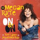 On & On (feat. Tory Lanez, HoodCelebrityy)/DJ Megan Ryte