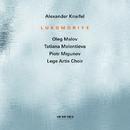Knaifel: Lukomoriye/Oleg Malov, Tatiana Melentieva, Piotr Migunov, Lege Artis Choir, Boris Abalian