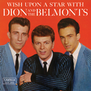 Wish Upon A Star/Dion & The Belmonts
