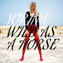 Wild As A Horse/Yorina