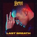 Last Breath (Liamoo Remix)/LIAMOO