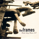 Rent Day Blues - EP/The Frames