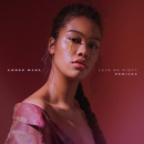 Love Me Right (Remixes)/Amber Mark