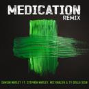 "Medication (Remix) (feat. Stephen Marley, Wiz Khalifa, Ty Dolla $ign)/Damian ""Jr. Gong"" Marley"