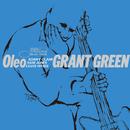 Oleo/Grant Green