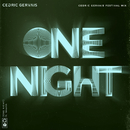 One Night (Cedric Gervais Festival Mix) (feat. Wealth)/Cedric Gervais