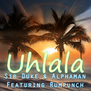 Uh La La La (feat. Rumpunch)/Sir Duke, Alphaman