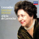 Granados: Seis piezas sobre cantos populares españolas; Escenas Románticas; Allegro de Concierto/Alicia de Larrocha