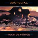 Tour De Force/38 Special