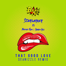 That Good Love (Seanizzle Remix) (feat. Beenie Man, Raven Reii)/Starlarker