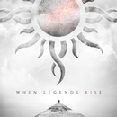 When Legends Rise/Godsmack