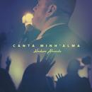 Canta Minh' Alma/Hudson Almeida