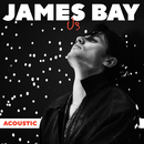 Us (Acoustic)/James Bay