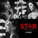 """The Boss (From """"Star"""" Season 2) (feat. Miss Bruce)/Star Cast"""